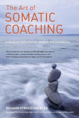 Art Of Somatic Coaching book