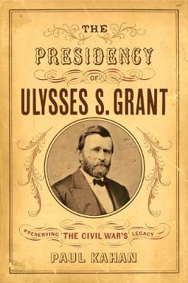 Presidency of Ulysses S. Grant book