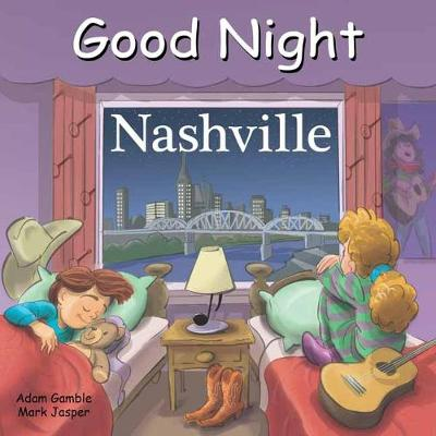 Good Night Nashville by Adam Gamble