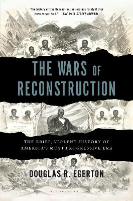 Wars of Reconstruction by Douglas R. Egerton