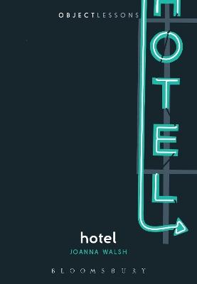 Hotel by Joanna Walsh