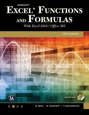 Microsoft Excel Functions and Formulas with Excel 2019/Office 365 by Held, Bernd