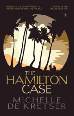 Hamilton Case by Michelle de Kretser