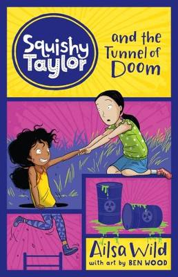 Squishy Taylor and the Tunnel of Doom book