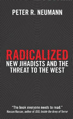 Radicalized by Peter R. Neumann