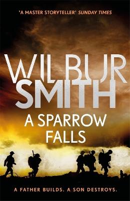 A Sparrow Falls by Wilbur Smith