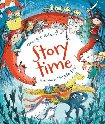 Storytime: A Treasury of Timed Tales by Georgie Adams