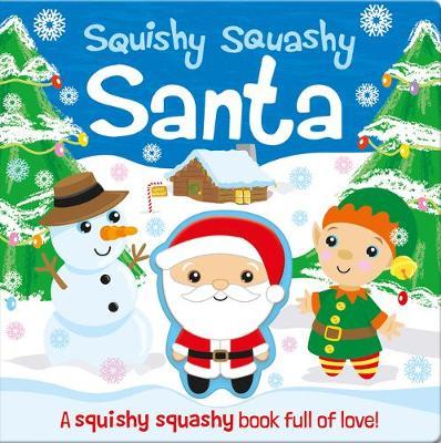 Squishy Squashy Santa by Georgina Wren