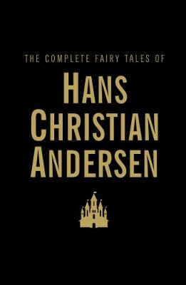 Complete Fairy Tales by Hans Christian Andersen