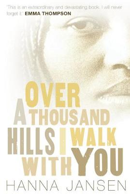 Over a Thousand Hills, I Walk with You book