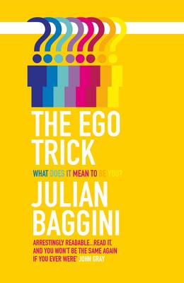 The Ego Trick by Julian Baggini