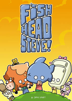 DFC Library: Fish-Head Steve by Jamie Smart