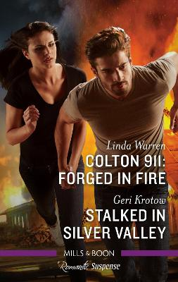 Colton 911 - Forged In Fire/Stalked In Silver Valley book