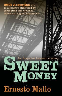 Sweet Money by Ernesto Mallo