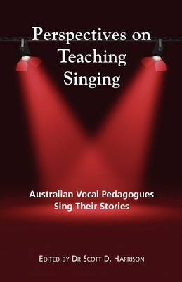 Perspectives on Teaching Singing book