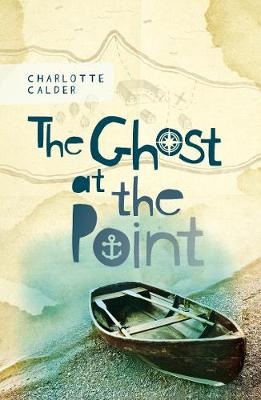Ghost at the Point by Charlotte Calder