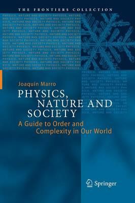 Physics, Nature and Society by Joaquin Marro