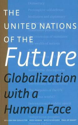 United Nations of the Future by Willem Van Genugten