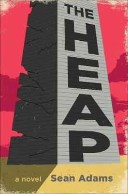 The Heap: A Novel book