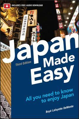 Japan Made Easy by Boye Lafayette De Mente
