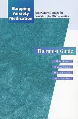 Stopping Anxiety Medication: Therapist Guide by Michael W. Otto