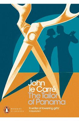 Tailor of Panama by John Le Carre