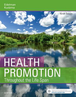 Health Promotion Throughout the Life Span by Carole Lium Edelman