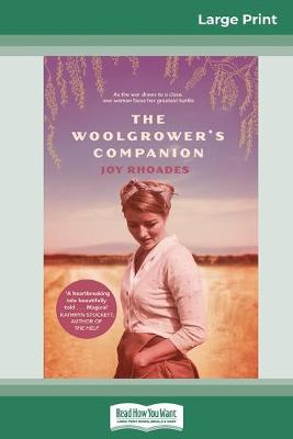 The Woolgrower's Companion (16pt Large Print Edition) by Joy Rhoades