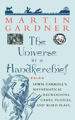 The Universe in a Handkerchief by Martin Gardner