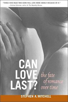 Can Love Last? by Stephen A. Mitchell