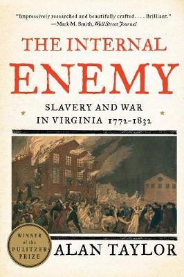 The Internal Enemy by Alan Taylor