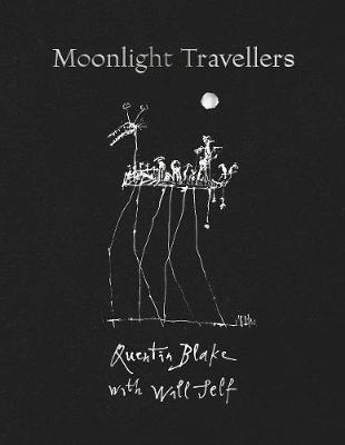 Moonlight Travellers by Quentin  Blake