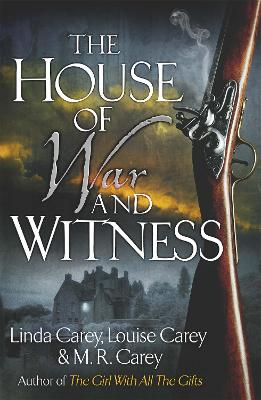 House of War and Witness by M. R. Carey
