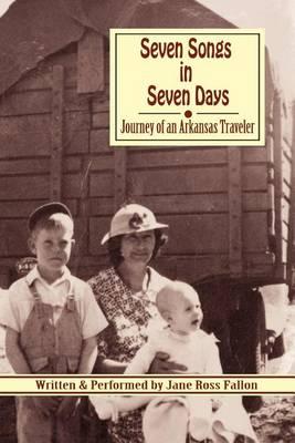 Seven Songs in Seven Days by Jane Ross Fallon
