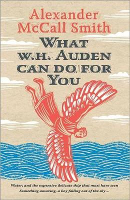 What W. H. Auden Can Do for You by Alexander McCall Smith