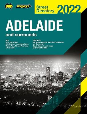 Adelaide Street Directory 2022 60th by UBD Gregory's