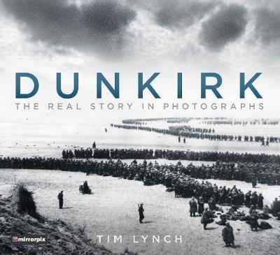 Dunkirk by Tim Lynch