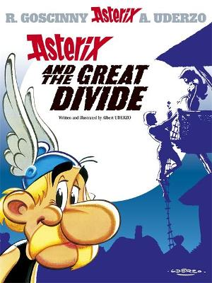 Asterix: Asterix and the Great Divide book