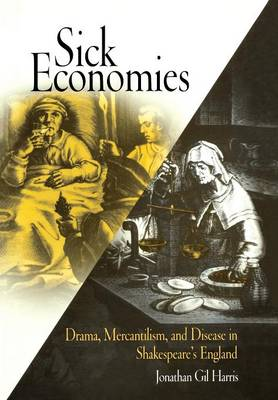 Sick Economies by Mr. Jonathan Gil Harris