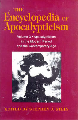 Encyclopedia of Apocalypticisms by Stephen J. Stein