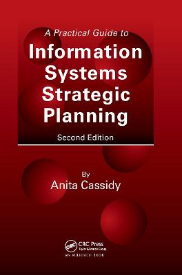 Practical Guide to Information Systems Strategic Planning, Second Edition book