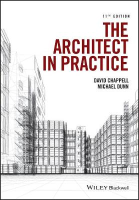 The Architect in Practice 11E by David Chappell