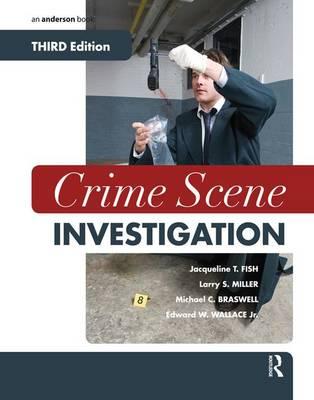Crime Scene Investigation by Jacqueline T. Fish