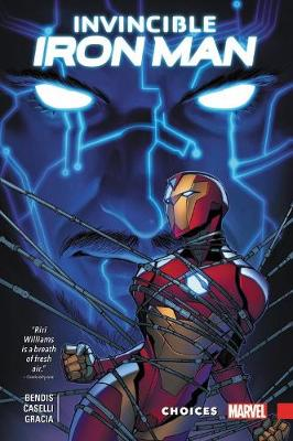Invincible Iron Man: Ironheart Vol. 2 - Choices book