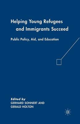 Helping Young Refugees and Immigrants Succeed by Gerald Holton