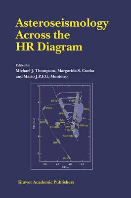 Asteroseismology Across the HR Diagram by Michael J. Thompson