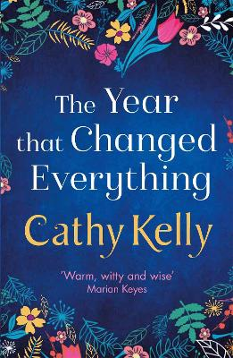 The Year That Changed Everything book