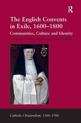 English Convents in Exile, 1600-1800 book