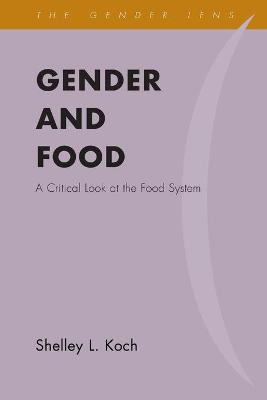 Gender and Food: A Critical Look at the Food System book