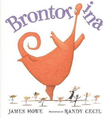 Brontorina by James Howe